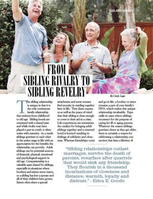 From Sibling Rivalry to Sibling Revelry AL0507