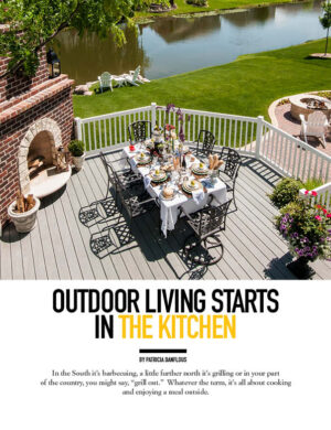 Outdoor Living Starts In The Kitchen HGD0330