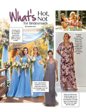 What's Hot, Not For Bridesmaids FB0614 Fox content Forever Bridal article